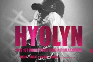 2019 HYOLYN 1st World Tour [TRUE] Di Kuala Lumpur